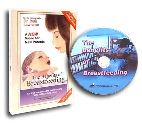 The Benefits of Breastfeeding by Eagle Video Productions Inc