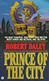 Prince of the City, Robert Daley and Rudolph W. Giuliani, 0446365696