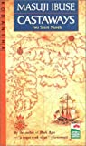 img - for Castaways: Two Short Novels (Japan's Modern Writers) book / textbook / text book