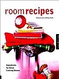 Room Recipes, Cheryl Katz and Jeffrey Katz, 1564966941