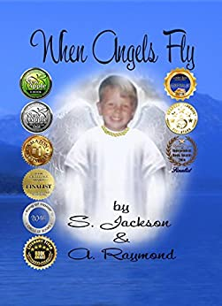 When Angels Fly by [Jackson, S, Raymond, A]