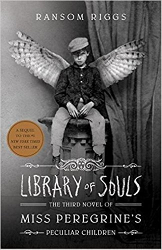 Library of Souls: The Third Novel of Miss Peregrine's Peculi