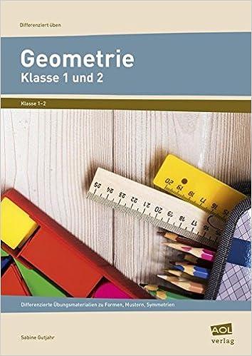 Geometrie - Klasse 1 und 2: Differenzierte Übungsmaterialien zu ...
