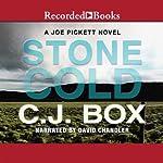 Stone Cold: Joe Pickett, Book 14 | C. J. Box