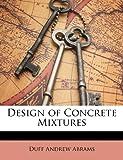 Design of Concrete Tures, Duff Andrew Abrams, 1149606231