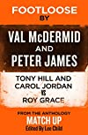 Footloose by Peter James and Val McDermid