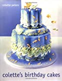 Colette's Birthday Cakes, Colette Peters, 0316702749