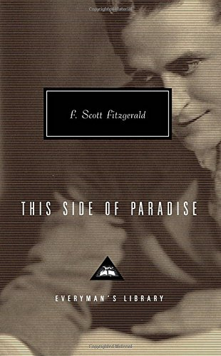 This Side of Paradise (Everyman's Library Contemporary Classics Series)
