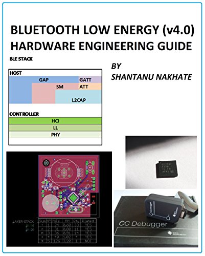 Bluetooth Low Energy (v 4.0)  Hardware Engineering Guide
