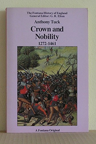 Crown and Nobility: England 1272-1461