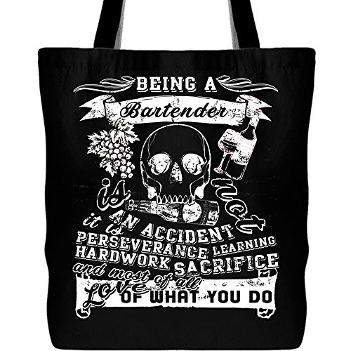 Being A Bartender Tote Bags, It's Not An Accident Canvas Tote Bags(Tote Bags - -