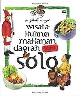 Buy Wisata Kuliner Makanan Daerah Khas Solo Book Online At