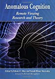 Anomalous Cognition: Remote Viewing Research and