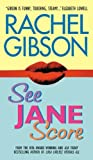 Front cover for the book See Jane Score by Rachel Gibson