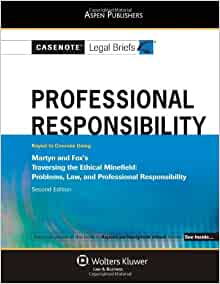 Amazon Com Casenotes Legal Briefs Professional Responsibility Keyed To Martyn And Fox S