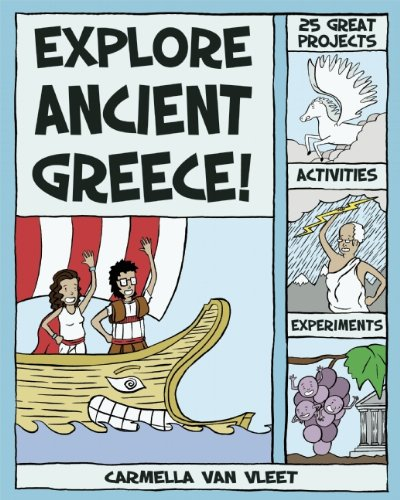 Explore Ancient Greece!: 25 Great Projects, Activities, Experiments (Explore Your World)
