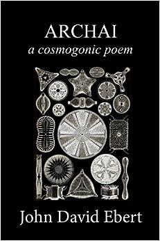 Archai: a cosmogonic poem