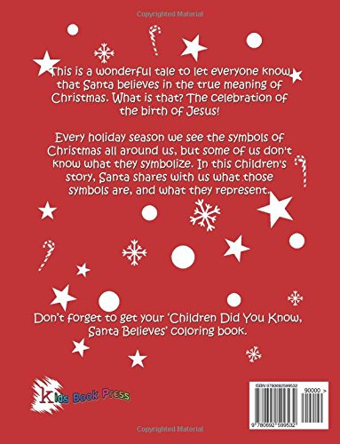 Children Did You Know: Santa Believes (Storybook): Sharon Kizziah-Holmes, Carlos Lemos: 9780692599532: Amazon.com: Books