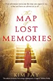 Front cover for the book The Map of Lost Memories by Kim Fay