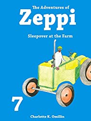 The Adventures of Zeppi - A Penguin Story - #7 Sleepover at the Farm