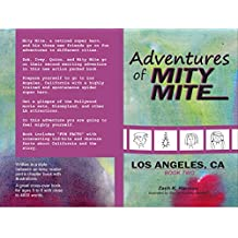 Adventures of Mity Mite: Los Angeles, CA - Book Two
