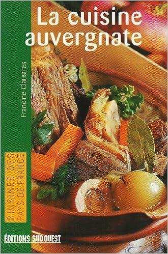 Download Online La cuisine auvergnate epub, pdf