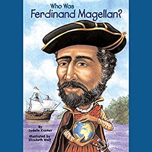 Who Was Ferdinand Magellan? Audiobook