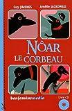 """Afficher """"Nôar le corbeau"""""""