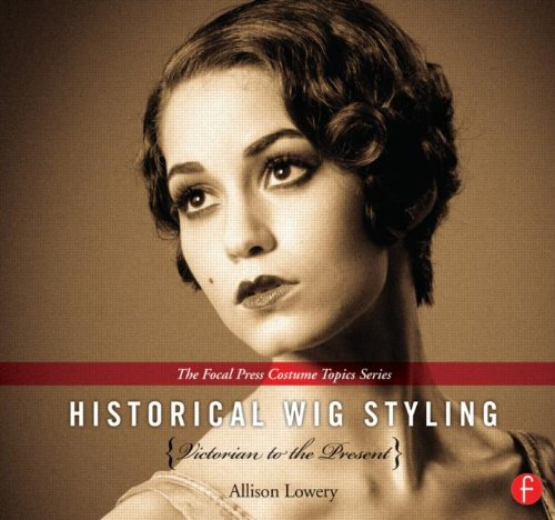 Historical Wig Styling Set (The Focal Press Costume Topics Series) by Brand: Focal Press