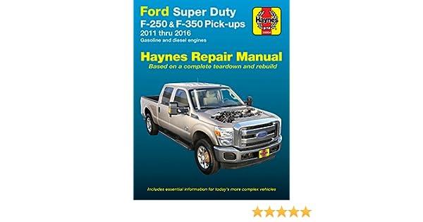 amazon com haynes repair manual for ford super duty f 250 f 350 rh amazon com Ford F 250 Diesel Maintenance Ford F 250 Diesel Maintenance