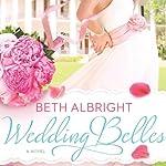 Wedding Belles | Beth Albright