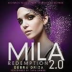 MILA 2.0: Redemption | Debra Driza