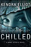 Chilled, Kendra Elliot, 1612183891