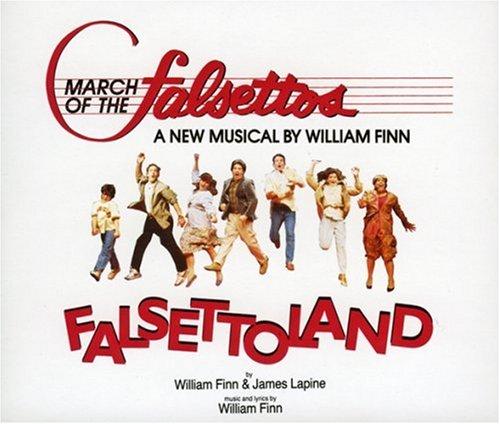 March Of The Falsettos (1981 Original Off-Broadway Cast) / Falsettoland (1990 Off-Off-Broadway Cast) by DRG Records