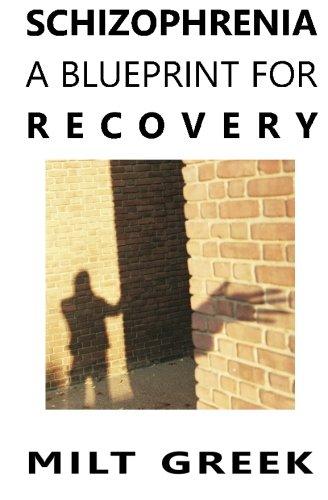 Schizophrenia  A Blueprint For Recovery