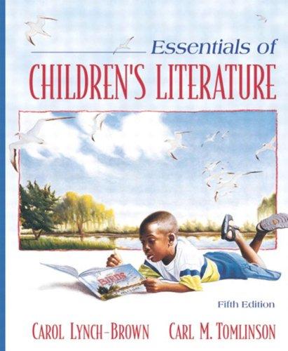 Essentials of Children's Literature, MyLabSchool Edition (5th Edition)