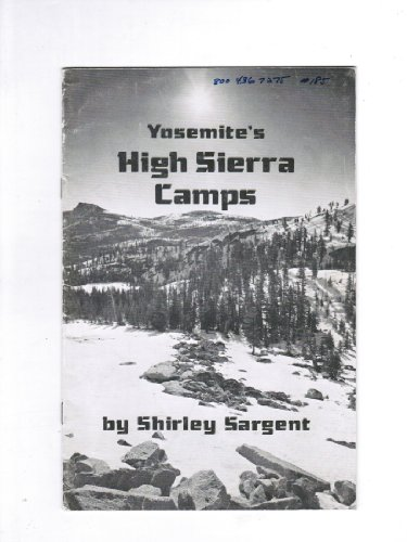 Yosemite's High Sierra Camps (High Sierra Camp)