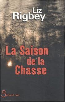 La saison de la chasse par Rigbey