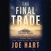 The Final Trade: The Dominion Trilogy, Book 2 | Joe Hart