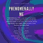 Phenomenally Me | Sarah J. Heidelberg
