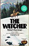 The Watcher, Robert Kammen, 0345322150