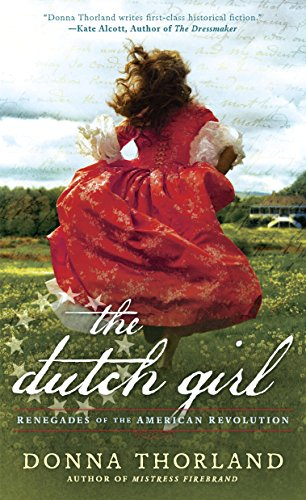 The dutch girl renegades of the american revolution kindle the dutch girl renegades of the american revolution by thorland donna fandeluxe Choice Image
