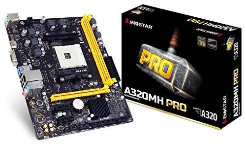 - Biostar A320MH PRO AM4 SATA 6Gb/s USB 3.1 HDMI Micro ATX AMD Motherboard