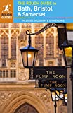 The Rough Guide to Bath, Bristol & Somerset (Travel Guide) (Rough Guides)