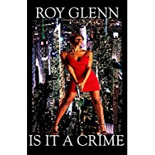 Is It A Crime (The Mike Black Saga Book 1) (English Edition)