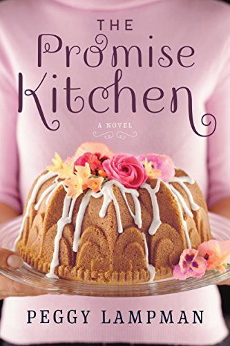 The Promise Kitchen A Novel