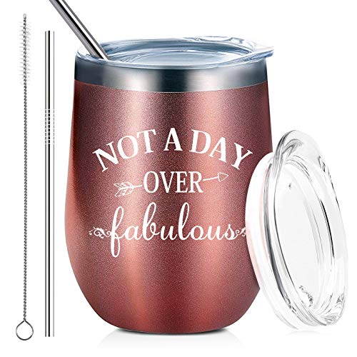 Not a Day Over Fabulous | Stainless Steel Wine Tumbler with Lid and Straw Insulated Funny Novelty Cup | Birthday Wedding, Christmas, Mother's Day Gift for Her Women Friend (12 oz, Rose Gold)