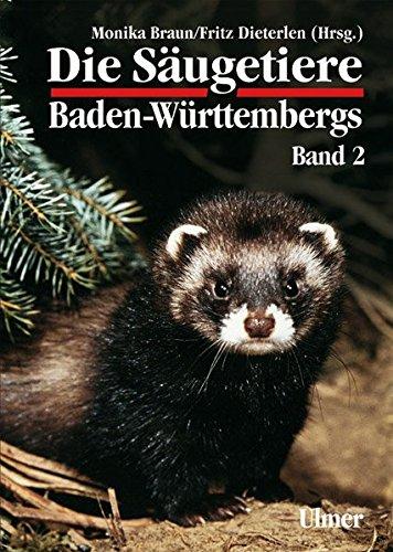 die-sugetiere-baden-wrttembergs-band-2-insektenfresser-insectivoria-hasentiere-lagomorpha-nagetiere-rodentia-raubtiere-carnivora-paarhufer-artiodactyla-grundlagenwerke