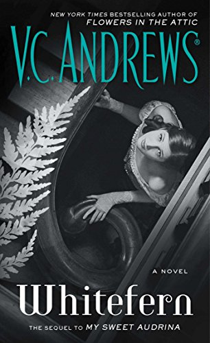 Whitefern (The Audrina Series Book 2) by [Andrews, V.C.]