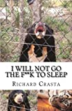 I Will NOT Go the F**k to Sleep, Richard Crasta, 1466480173